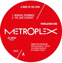 """Population One/A MIND OF HIS OWN 12"""""""