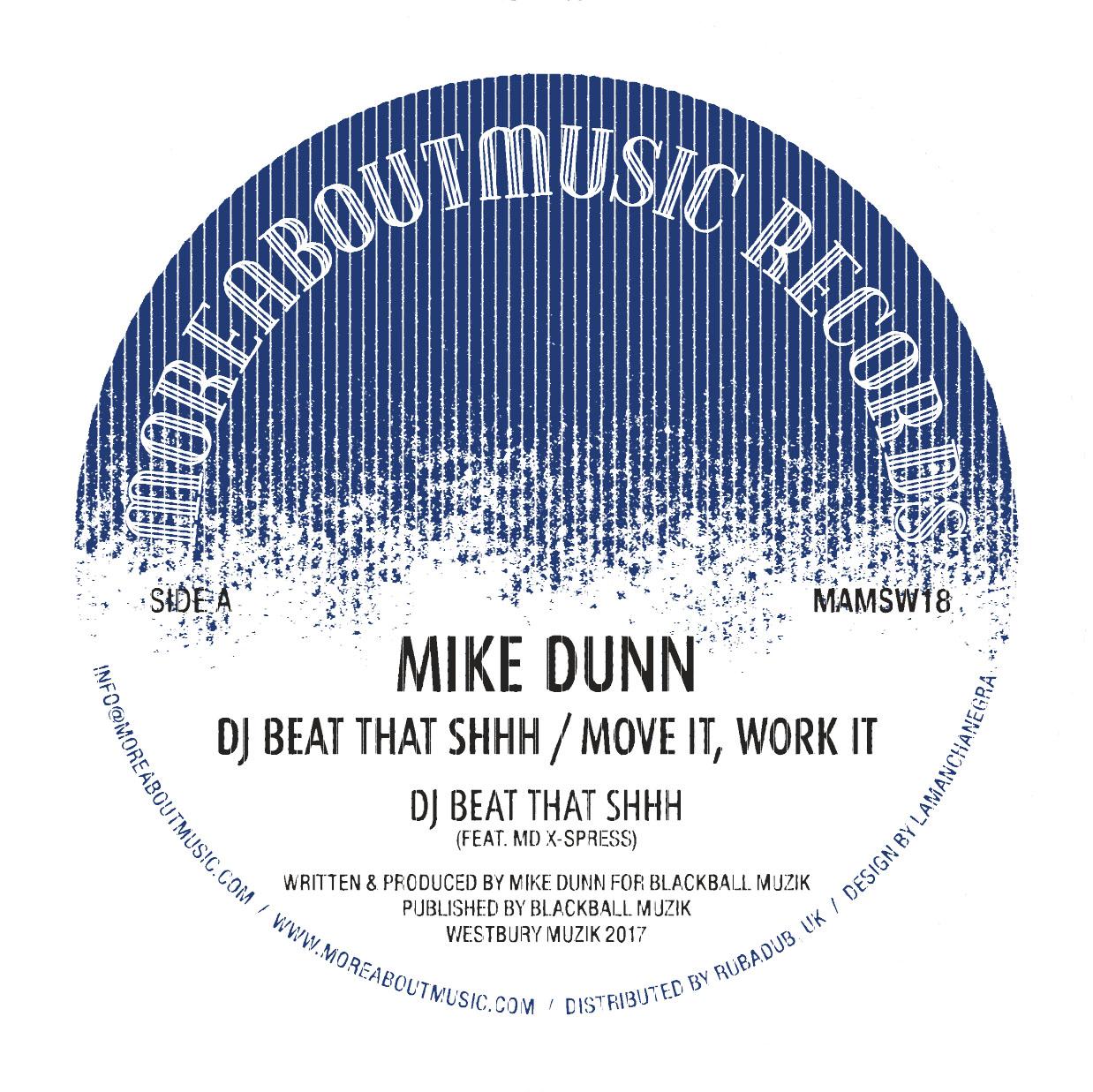 "Mike Dunn/DJ BEAT THAT SHHH 12"""