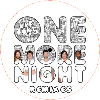 """Maroon 5/ONE MORE NIGHT REMIX 12"""""""