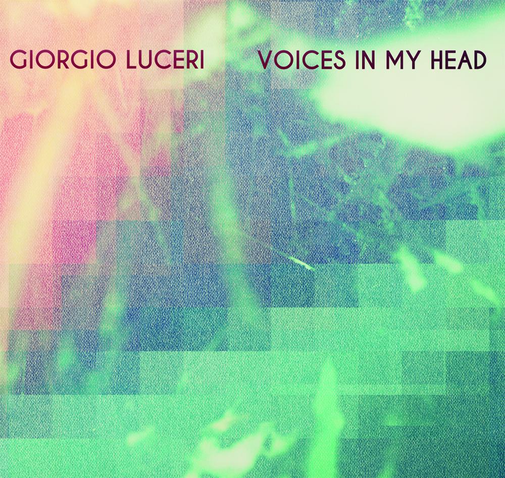 Giorgio Luceri/VOICES IN MY HEAD DLP