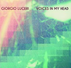 Giorgio Luceri/VOICES IN MY HEAD CD