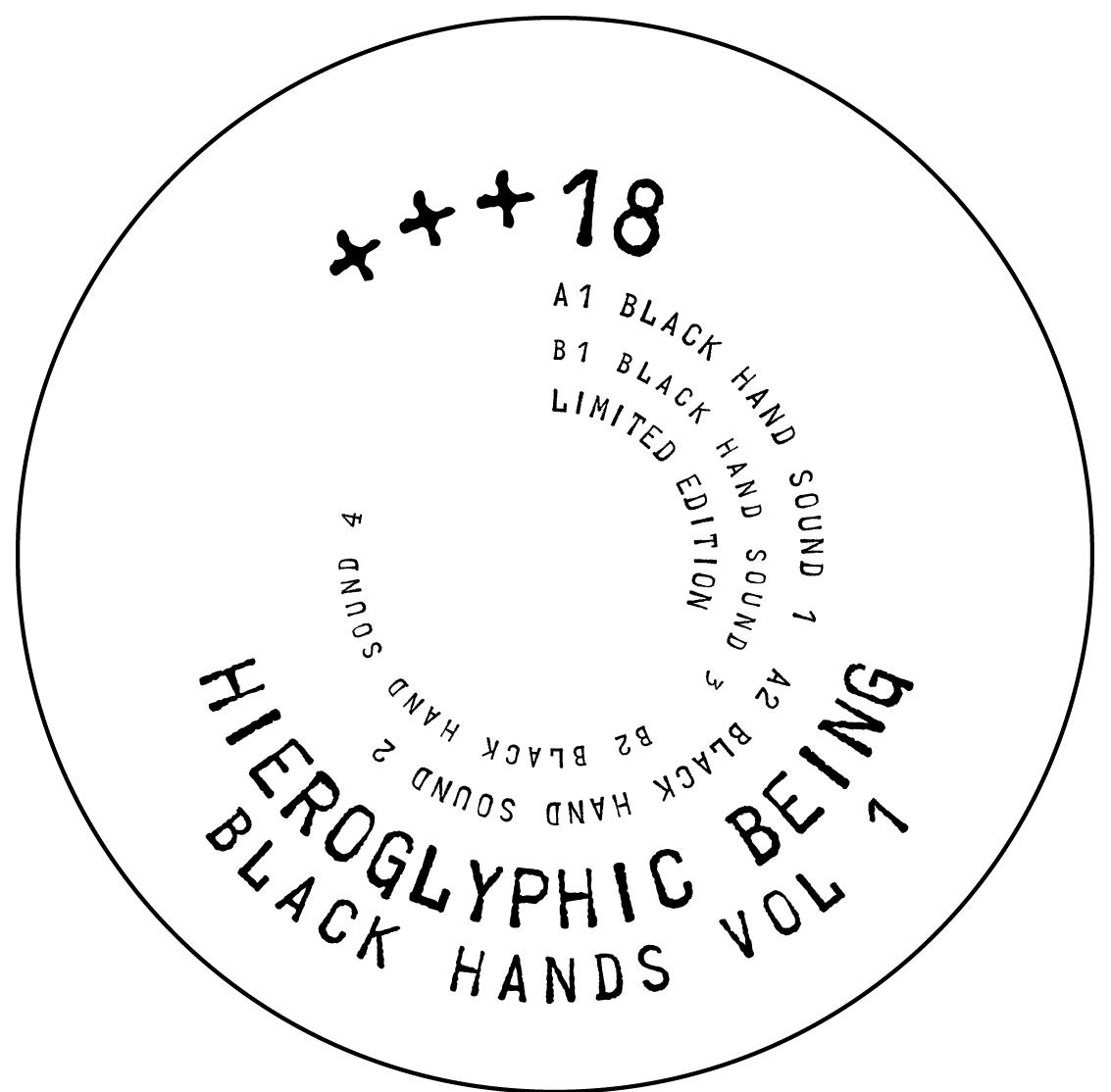 "Hieroglyphic Being/BLACK HANDS VOL 1 12"""