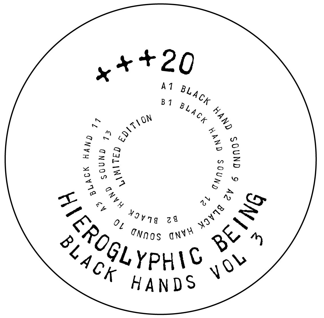 "Hieroglyphic Being/BLACK HANDS VOL 3 12"""