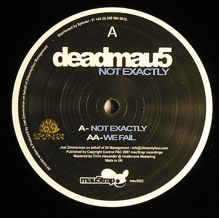 Deadmau5/NOT EXACTLY & WE FAIL 12""