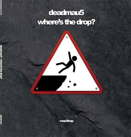 Deadmau5/WHERE'S THE DROP? DLP