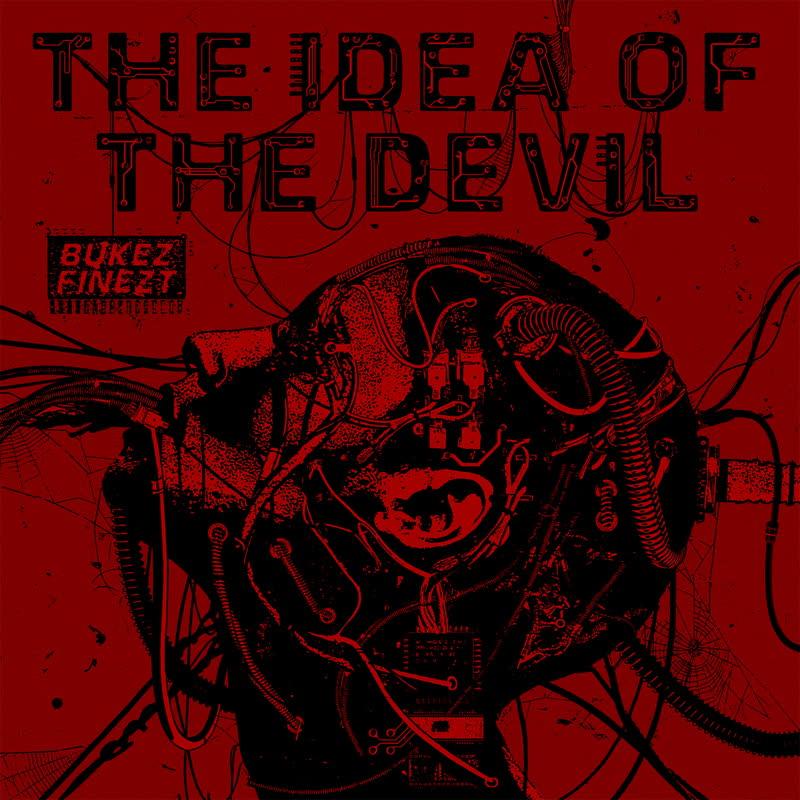 """Bukez Finezt/THE IDEA OF THE DEVIL 12"""""""