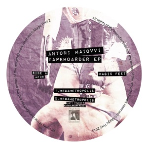 "Antoni Maiovvi/TAPEHOARDER EP 12"""