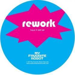 """Rework/TALK IT OFF EP 12"""""""