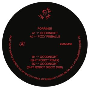 Forriner/GOODNIGHT (SH*T ROBOT RMX) 12""
