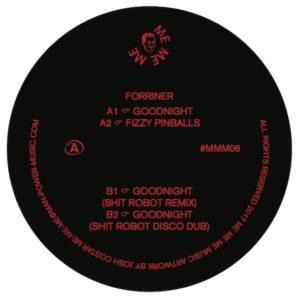 """Forriner/GOODNIGHT (SH*T ROBOT RMX) 12"""""""