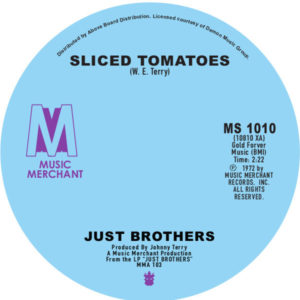 """Just Brothers/SLICED TOMATOES 7"""""""