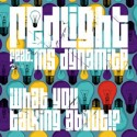 """Redlight/WHAT YOU TALKING ABOUT 12"""""""