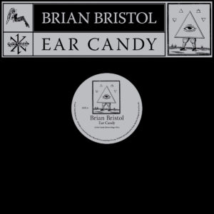 Brian Bristol/EAR CANDY 12""