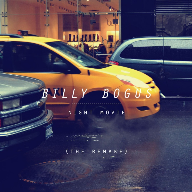 Billy Bogus/NIGHT MOVIE (REMAKE) CD