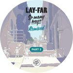 """Lay-Far/SO MANY WAYS: REMIXED PT. 3 12"""""""