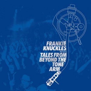 Frankie Knuckles/TALES FROM BEYOND...DCD