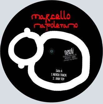 """Marcello Napoletano/THE NEROLI EP 12"""""""