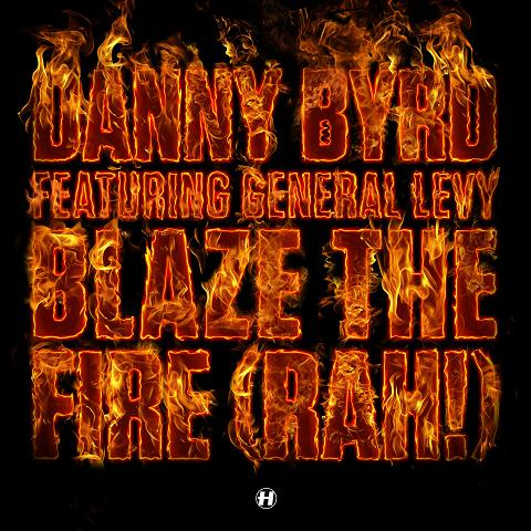 "Danny Byrd/BLAZE THE FIRE 12"""
