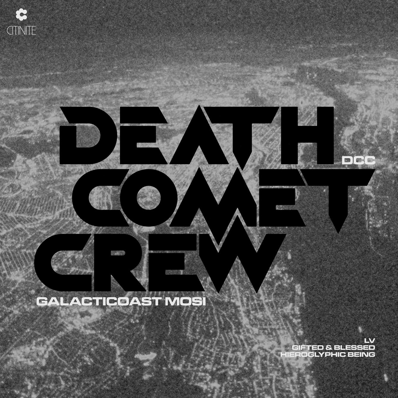 "Death Comet Crew/GALACTICOAST MOSI 12"""