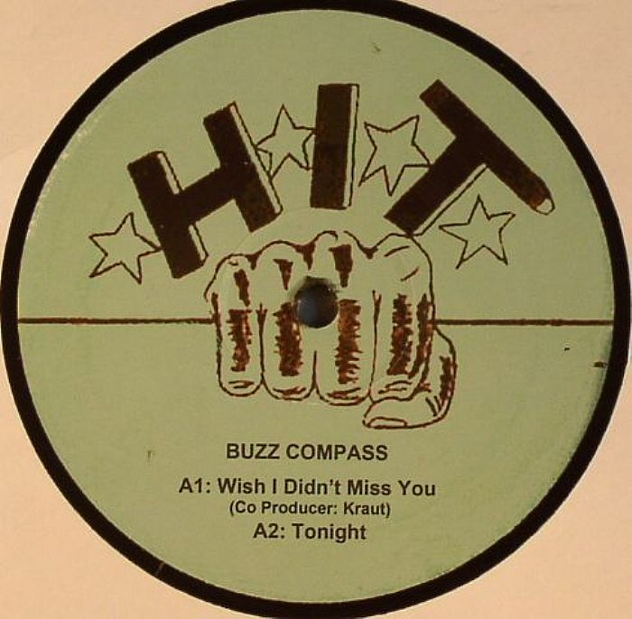 """Buzz Compass/I WISH I DIDNT MISS YOU 12"""""""