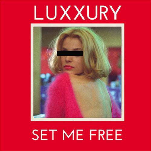 """Luxxury/SET ME FREE 12"""""""