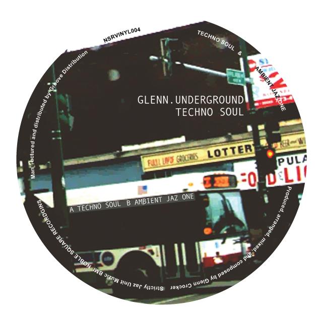 """Glenn Underground/TECHNO SOUL 12"""""""