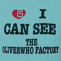 """Oliverwho Factory/I CAN SEE 12"""""""