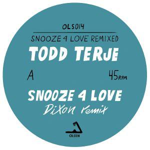 """Todd Terje/SNOOZE 4 LOVE (DIXON RMX) 12"""""""