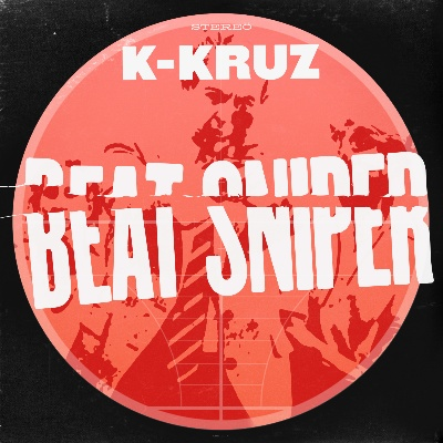 K-Kruz/BEAT SNIPER VOL 1 DLP