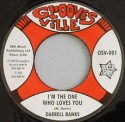 """Darrell Banks/I'M THE ONE WHO... 7"""""""