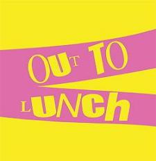 """Drop Out Orchestra/OUT TO LUNCH 12"""""""