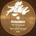 """Runaway/POLTERGEIST 12"""""""