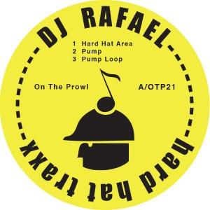 """DJ Rafael/HARD HAT TRAXX 12"""""""