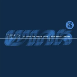 "Josh Wink/SIXTH SENSE-LOUIE VEGA RMX 12"""
