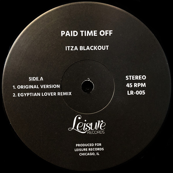 """Paid Time Off/ITZA BLACKOUT 12"""""""