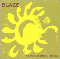 Blaze/INSTRUMENTALS PROJECT  CD