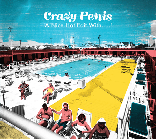 Crazy Penis/A NICE HOT EDIT WITH...CD