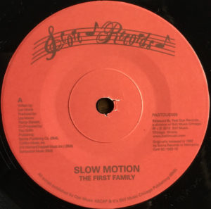 First Family/SLOW MOTION 7""