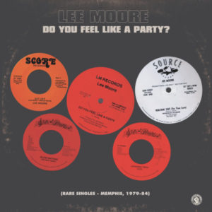 Lee Moore/DO YOU FEEL LIKE A PARTY? DLP