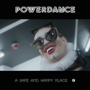 Powerdance/A SAFE AND HAPPY PLACE 12""