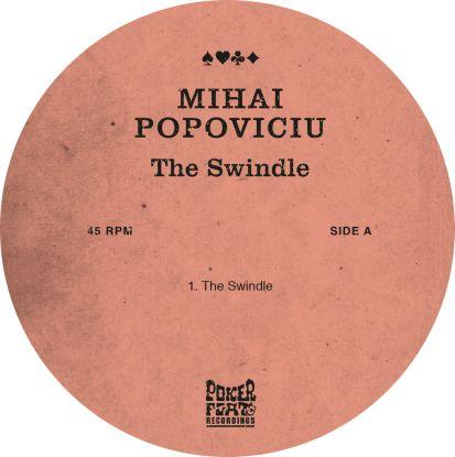 "Mihai Popoviciu/THE SWINDLE 12"""