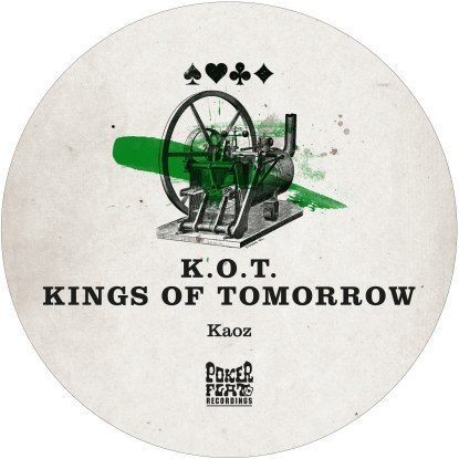 Kings Of Tomorrow/KAOZ 12""