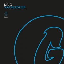 "Mr. G/WAXHEADZ EP 12"""