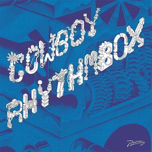 """Cowboy Rhythmbox/WE GOT THE BOX 12"""""""