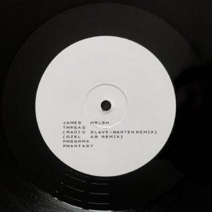 "James Welsh/THREAD (RADIO SLAVE RMX) 12"""