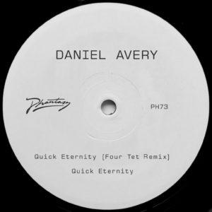 "Daniel Avery/QUICK ETERNITY-FOUR TET 12"""