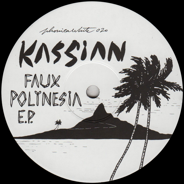 "Kassian/FAUX POLYNESIA EP 12"""