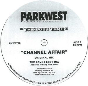 Lost Tape/CHANNEL AFFAIR 12""