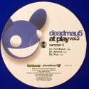 "Deadmau5/AT PLAY 3 SAMPLER EP #3 12"""