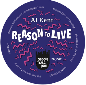 Al Kent/REASON TO LIVE 10""